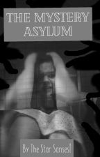 The Mystery Asylum (Ghost adventures x insane!ghost!reader) by That_one_rvb_reader