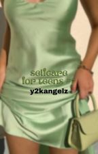 ↳ selfcare for teens *book 7* **COMPLETED** by y2kangelz