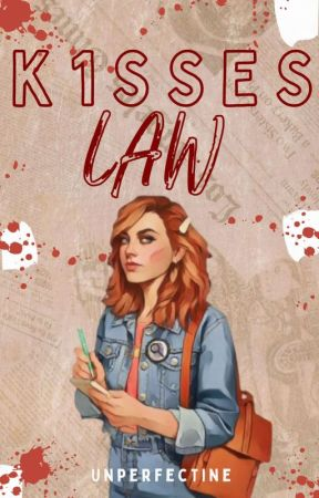 KISSES LAW [ON-GOING] by UnperfecTine