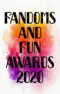 Fandoms And Fun Awards 2020 (Open)  cover