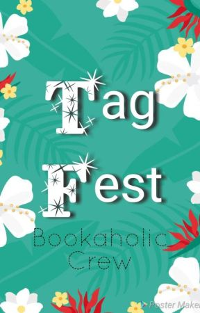 Tag Fest by BookaholicCrew