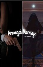 Arranged Marriage- PM by idont_know_payttt