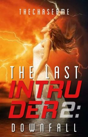 The Last Intruder (On-Going) by TheChaserMe