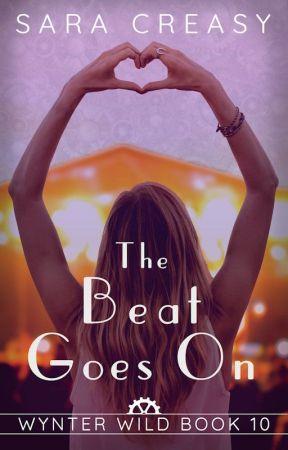 The Beat Goes On (Wynter Wild #10) by SaraCreasy