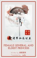 Female General And Eldest Princess (GL) [Completed] by JunoSmile