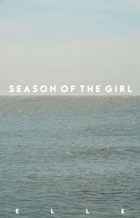SEASON OF THE GIRL by SAPPHlC