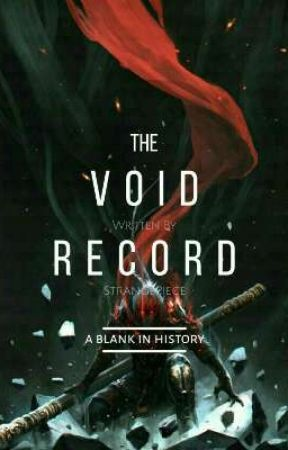 The Void Record by StrangePiece
