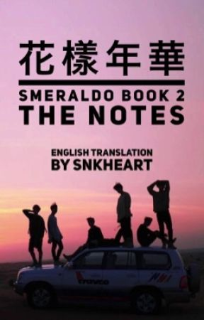 BTS SMERALDO THE NOTES 2 (Edited & Translated) by SnKHeart