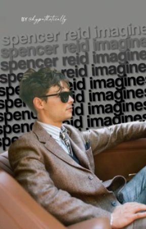 spencer reid imagines! by hypathetically