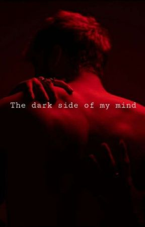 The Dark Side Of My Mind by 99kmxssedCxlls