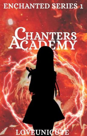 CHANTERS ACADEMY: SCHOOL OF MAGIC by loveunicute