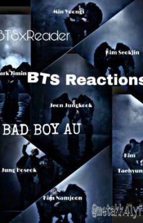 BTS reaction ///(BadBoy au) by metakk4life