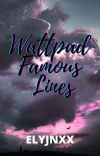 Wattpad Famous Lines cover