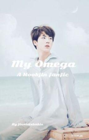 My Omega ~ Kookjin (RE-WRITTEN VERSION) by jinnie_cheekies