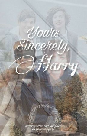 Yours sincerely, Harry /L.S. oneshot/ by because-of-me