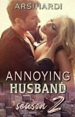 Annoying Husband ( season 2) by arsihardi