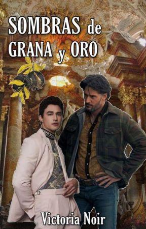 Sombras de Grana y Oro (GAY +18) by nike_noir