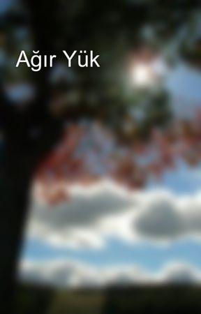 Ağır Yük  by teyzehala29