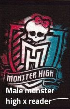Male monster high x reader  by marydiva17
