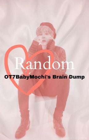 Random by OT7BabyMochi