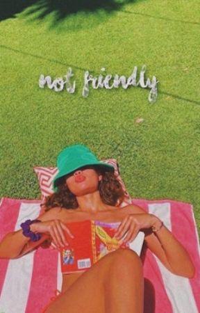 NOT FRIENDLY | vinnie hacker  by 4DRUGZ