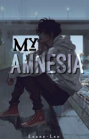 My Amnesia by Leane-Lee