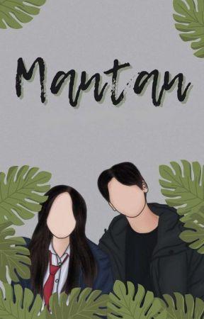 MANTAN [ REVISI ] by qqngurl