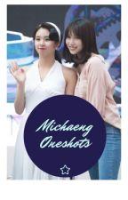 Michaeng oneshots by Michaeng_obssesed