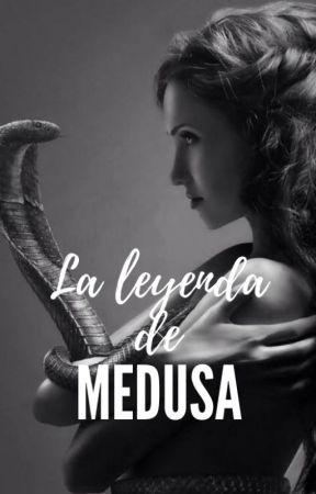 La leyenda de Medusa by Lectora_oBsesiva_5