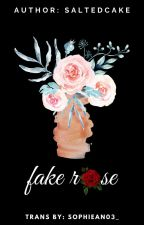 (Hoàn) (Trans) (Chaelisa) fake rose bởi SophieAn03_