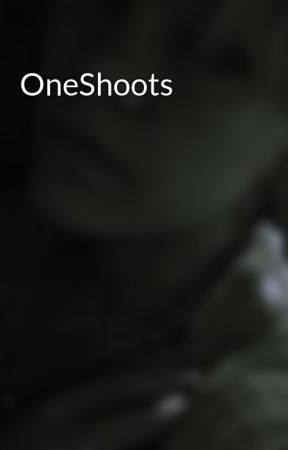 OneShoots by Sakura999888