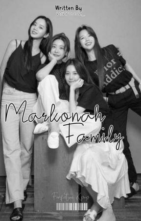 -MARKONAH FAMILY- [OneShort] by minraa02_