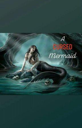 A Cursed Mermaid by jdabria