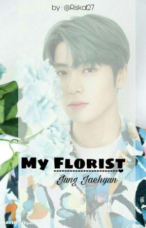 [5] My Florist ||JJH by Riska127