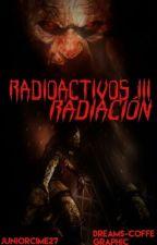 Radioactivos III: Radiación. by JuniorCime27