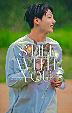 Still With You | jjk by its_put