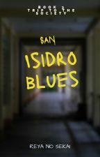 San Isidro Blues (TRIP TO THE SOCIETY BOOK 3) ni masterkevin511