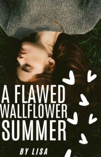 A Flawed Wallflower Summer| ongoing cover