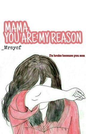 MAMA, you're my Reason-24 Days.  by marsyafirda_