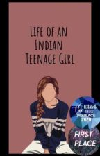 Life of an Indian Teenage Girl by PoeticPassion