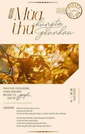 [Shortfic | 博君一肖] Mùa thu, chúng ta yêu nhau by _hcnguyet_