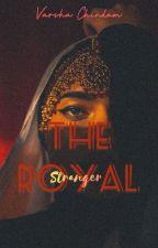 The Royal Stranger by varshachindam