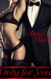 Only for You(Adult Romance Interracial) cover