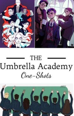 Umbrella Academy One-Shots by _Queen_of_Fandoms_