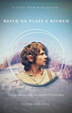 Day On The Beach With Bilbo (one-shoot) (Polish🇵🇱and English🇬🇧) by Hobbitka2006