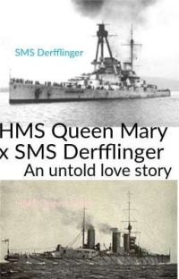 HMS Queen Mary x SMS Derfflinger: an untold love story cover