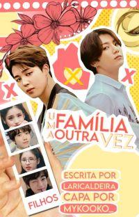 Uma Família Outra Vez - JIKOOK cover