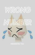 𝐖𝐑𝐎𝐍𝐆 𝐍𝐔𝐌𝐁𝐄𝐑 | nishinoya yuu √ by -sasgay