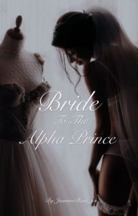 Bride To The Alpha Prince cover