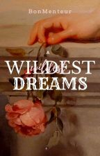 A Wildest Dreams (SMUTS) by BonMenteur